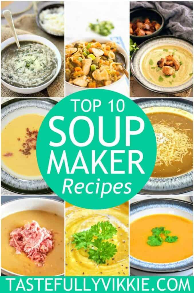 top 10 most popular soup maker recipes