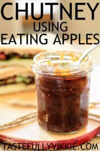 Apple chutney recipe using eating apples